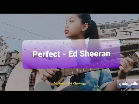 Perfect - Ed Sheeran |fingerstyle guitar cover| Sdp Sailo