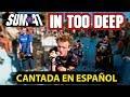 Download In Too Deep「CANTADA EN ESPAÑOL/Fandub/Spanish Cover」- OMXR MP3 song and Music Video