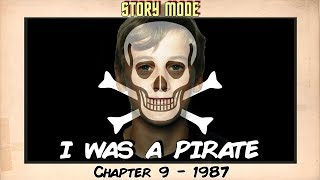 I Was A Pirate - Story Mode - Chapter 9