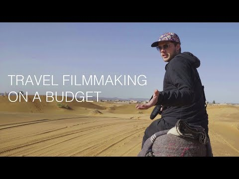 Travel Filmmaking Series | How to Make a Travel Video On a Budget (Part 3)