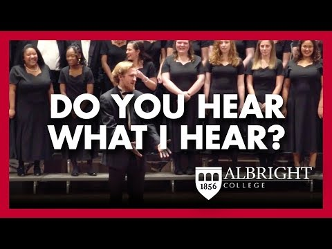 Do You Hear What I Hear? | Albright College Choral Concert
