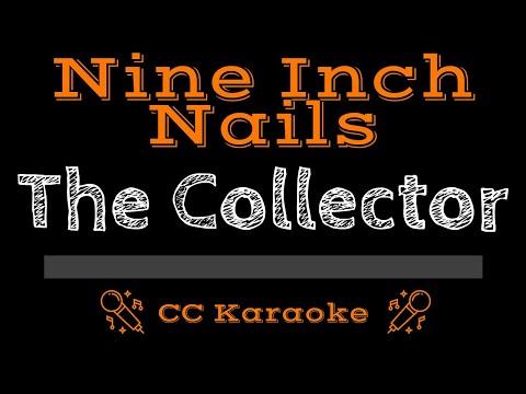 Nine Inch Nails   The Collector CC Karaoke Instrumental