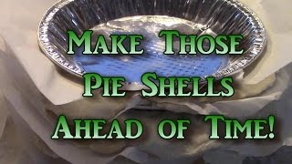 "Make Ahead Pie Crusts! Another Holiday ""cooking For A Crowd"" Short Cut!"