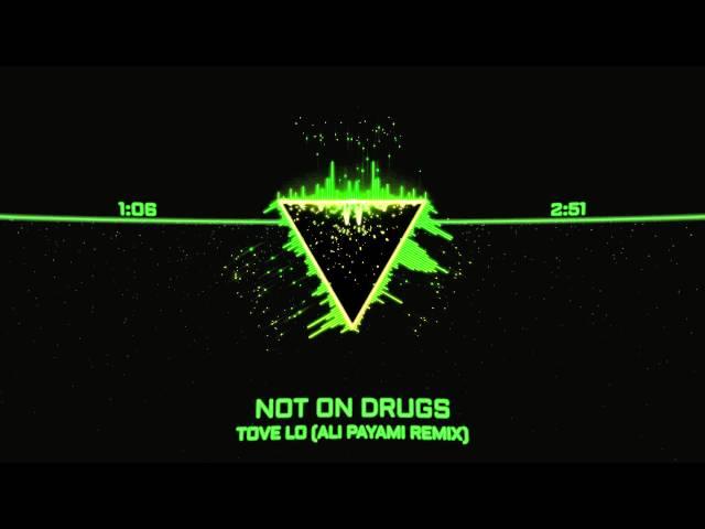 tove-lo-not-on-drugs-ali-payami-remix-hd-visualized-music-visualizer