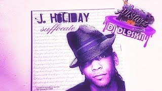 J Holiday Suffocate Screwed Chopped DJ DLoskii.mp3
