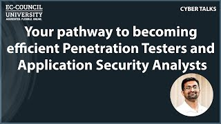 Your pathway to becoming efficient Penetration Testers and Application Security Analysts