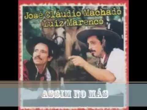 Assim no Más - Luiz Marenco e José Claudio Machado - YouTube 432c43a2e8