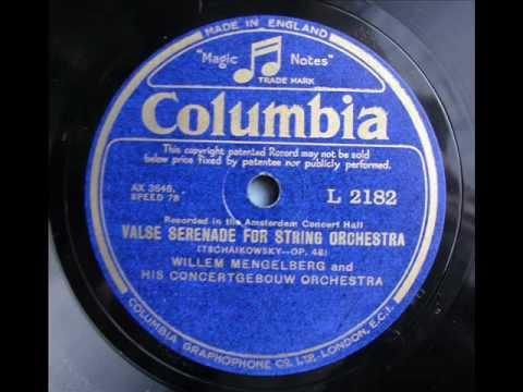Willem Mengelberg メンゲルベルク_Tchaikovsky_Valse Serenade / Rec.1928