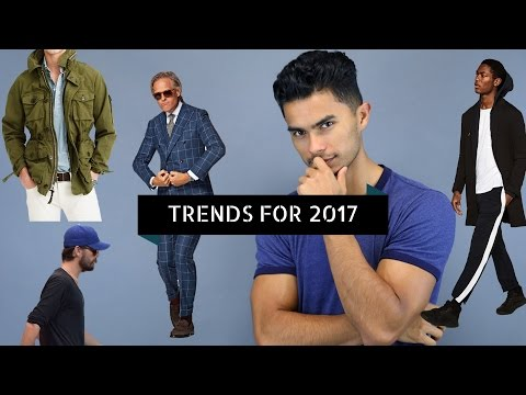 11 Men's Style Trends for 2017