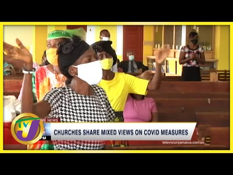 Jamaican Churches Share Mixed Views on Covid Measures   TVJ News - August 1 2021
