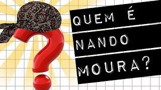 QUEM É NANDO MOURA? #meteoro.doc