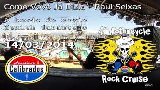 Como Vovó Já Dizia - 4º Motorcycle Rock Cruise (Navio Zenith - 14/03/14)