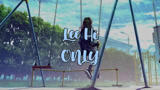 Lee Hi - ONLY Hangul Lyrics