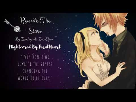 Rewrite The Stars ~ Nightcore