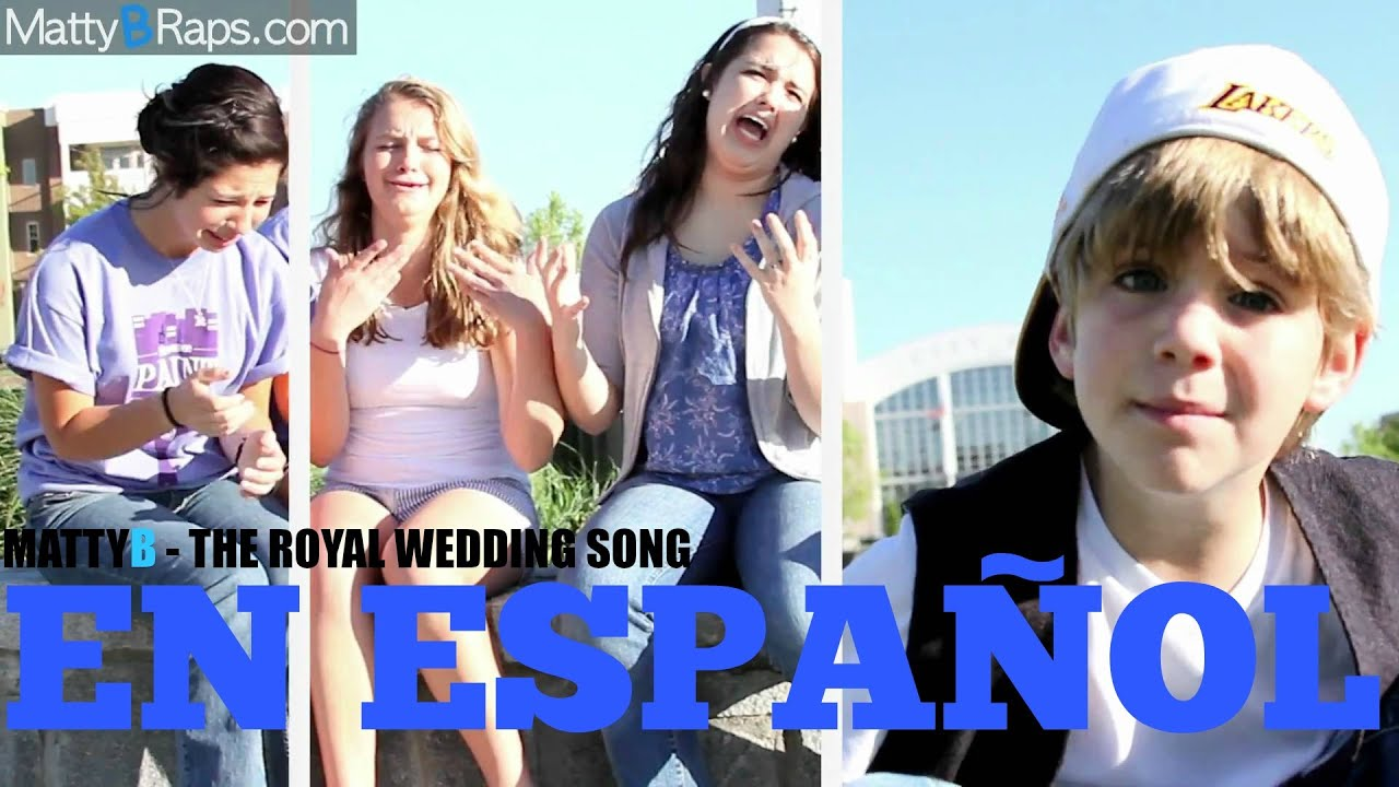 Mattyb The Royal Wedding Song Traducido Al Español