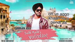 Sada Kada Valentine | ( Full Song) | Simran Jeet | New Punjabi Songs 2019 | Latest Punjabi Songs