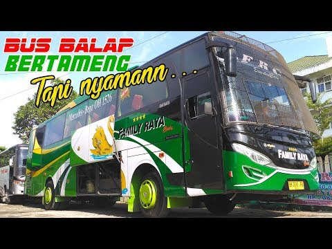 Etape IV: ANGSA BALAP Selonjor maniaaa, naik bus Family Raya Ceria Padang—Jambi