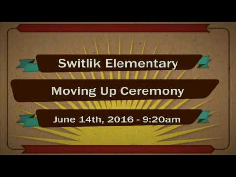 9:20am - Switlik Elementary School Moving-Up Ceremony