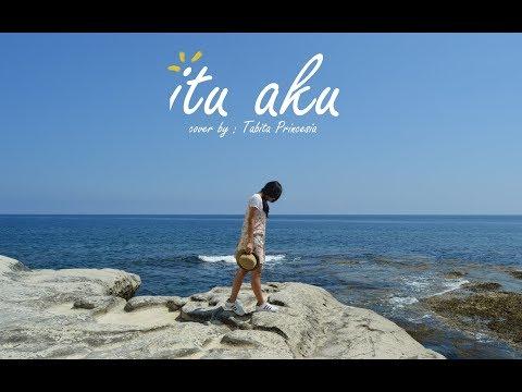 Itu Aku - Sheila On 7 Cover By Tabita Princia (Female Acoustic Version) Audio