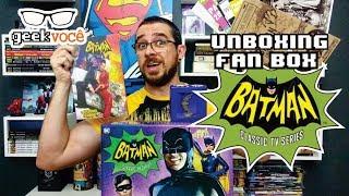 GEEK VOCÊ [RECEBEU] Unboxing Fan Box Dc Comics Batman TV Series