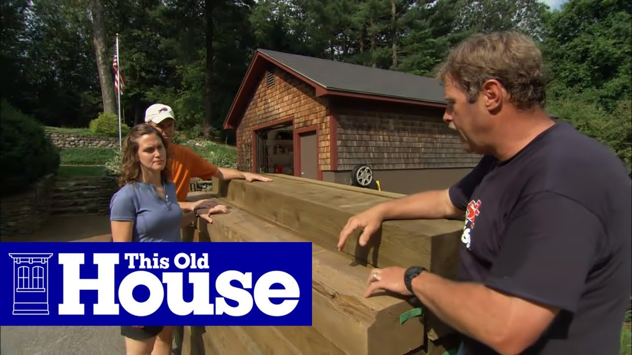 How To Build A Timber Retaining Wall This Old House Youtube