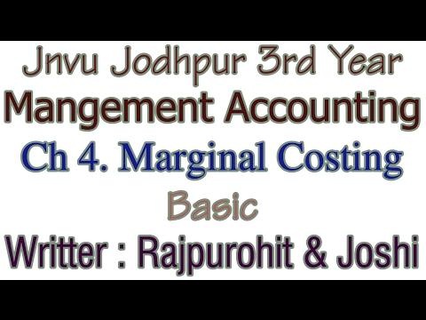 Basic: Ch 4. Marginal Costing Method For Financial Management Jnvu Jodhpur