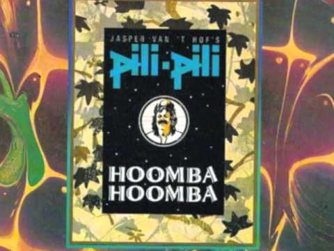 JASPER VAN'T HOF'S  Pili Pili   Hoomba Hoomba (fast)