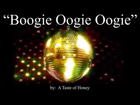 Boogie Oogie Oogie (w/lyrics)  ~  A Taste of Honey