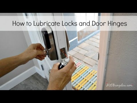 How to Lubricate Locks and Door Hinges