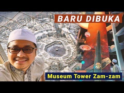 "CARA NAIK TOWER ZAM"" | MUSEUM BARU ZAM-ZAM TOWER MAKKAH 2019"