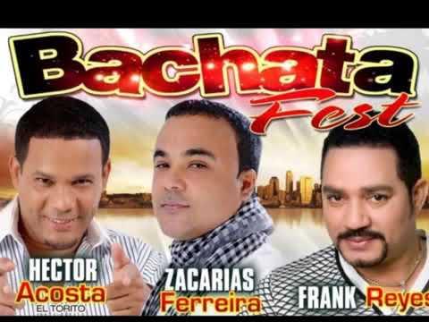 Zacaria Ferreira Frank Reyes & Hector Acosta El Torito BACHATAS MIX