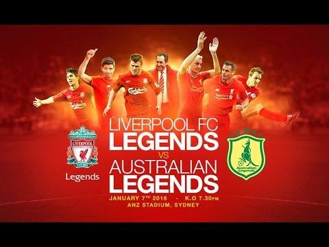 live : Liverpool Legends – Australia Friendly Match 7/1