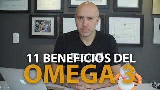 11 Grandes Beneficios del OMEGA 3 | Dr. Carlos Jaramillo