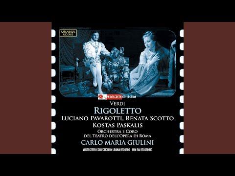 Rigoletto, Act IV: Act IV: Un di, se ben rammentomi (Duke, Gilda, Maddalena, Rigoletto)