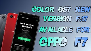 Color Os7 New Update F.17 Available for oppo F7 🥳🥳🥳🥳