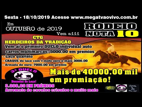 Rodeio Nota 10 – CTG Herdeiros da Tradição - Sexta 18/10/2019 -  Dilermando Aguiar-RS
