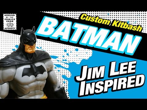 Custom Kitbash Jim Lee Inspired DC Universe Classics BATMAN Action Figure Review