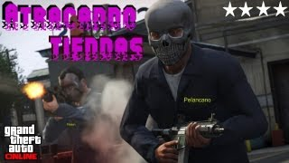 GTA V - Online - Gameplay HD - Atracando tiendas.