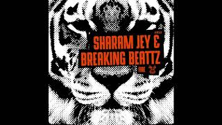Sharam Jey & Breaking Beattz - Fire [OUT NOW]