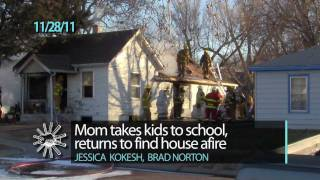 Mom takes kids to school, returns to find house afire