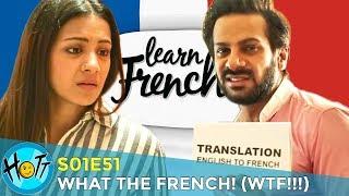 WTF - What the French | S01E51 | Karan Veer Mehra | Barkha Sengupta