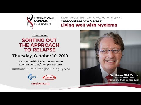 Living Well with Myeloma: Sorting Out the Approach to Relapse
