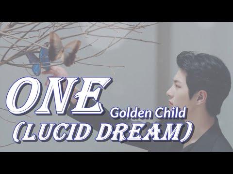 【和訳】Golden Child(ゴールデンチャイルド)「ONE(LUCID DREAM)」【歌詞/日本語字幕】 - YouTube