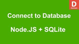 Node.JS How to Connect with SQLite Database