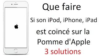 Que faire? Si son iPod, iPhone, iPad est coincé sur la pomme d'Apple