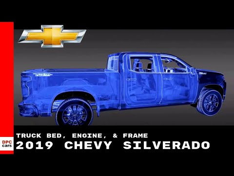 2019 Chevy Silverado Truck Bed, Engine, & Frame Explained