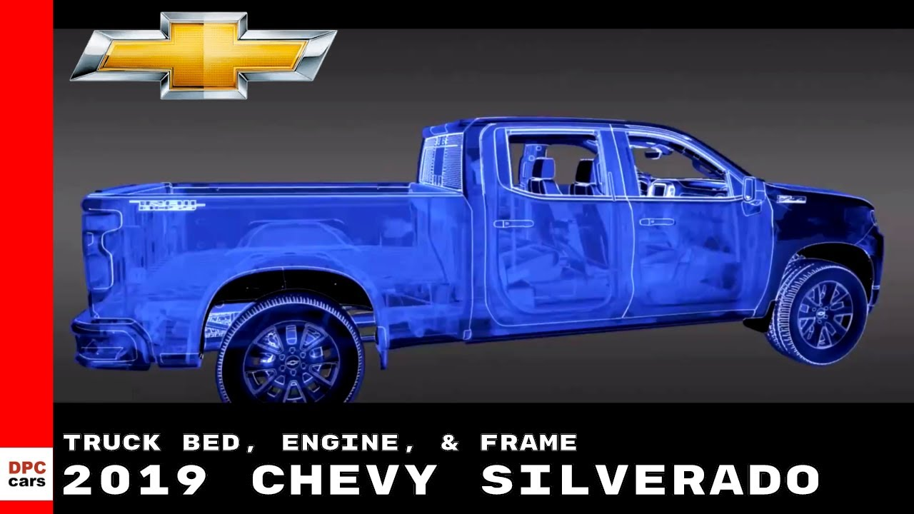 2019 Chevy Silverado Truck Bed Engine Frame Explained Youtube
