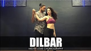 Dilbar Dance Video | Nora Fatehi | Satymeva jayate | Dance Choreography