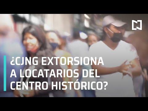 Locatarios del Centro Histórico denuncian extorsiones del CJNG - En Punto
