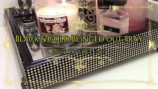 Black & Gold Blinged Out Vanity Tray-Dollar Tree DIY